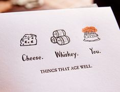 Birthday Things That Age Well Letterpress card by wildinkpress, $5.00