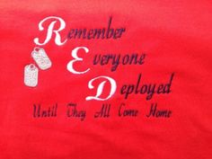 #RedShirtFriday #Military #Veteran  Red Shirt Anyone who has walked into our office on any given Friday will typically find myself and my boss (and, ideally, my co workers) wearing red. It stands for something – it is our way of showing our support for deployed soldiers.