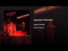 """Aguacate Perfumado""  - ANGEL CANALES"