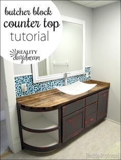 DIY Butcher Block Counter Tutorial {Reality Daydream}