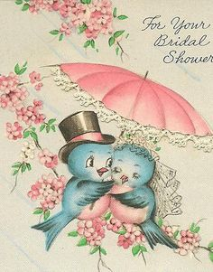 Two darling vintage bluebirds to wish you a wonderful bridal shower. #wedding #vintage #cards---- I'm sorry, but this is seriously adorable.