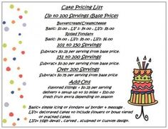 This is my personal pricing list. I thought it might help some of you who are trying to create your own. Feel free to use it. You can change. Cake Decorating Techniques, Cake Decorating Tips, Cookie Decorating, Cake Portions, Cake Servings, Fondant Cake Prices, Cake Chart, Cake Templates, Cake Pricing