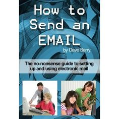 How to send an email - The complete beginners guide to emailing (Kindle Edition)  Click To Order-->http://sales.qrmarkers.me/page/B006681QOE