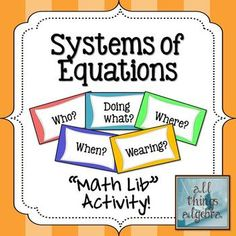 Math Lib Activity! - Systems of Equations