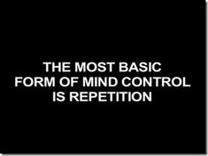 Achieving Mastery in Mind Control With Repetition (Lots of it…)
