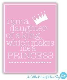 Daughter of a King, Which makes me a Princess decor Print_8x10 or 11x14_ Pink and White Crown_ on Etsy, $7.00
