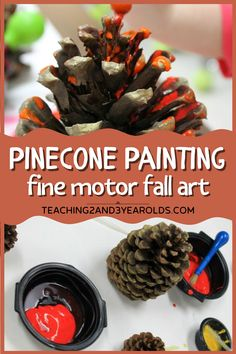 This pinecone activity is super simple to set up, and strengthens toddler fine motor skills by squeezing the paint. #fall #autumn #paint #art #nature #finemotor #toddlers #preschool #2yearolds #3yearolds #teaching2and3yearolds