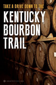 Take a trip through Kentucky and enjoy the rich history of Kentucky Bourbon.