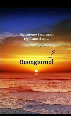 BUONGIORNO!  Ogni giorno è un Italian Quotes, Good Morning Good Night, Sayings, Coffee Time, Verona, Inspirational, Poster, Phrases In Italian, Messages
