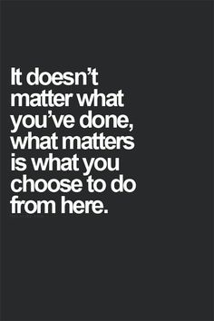 Tout le monde a un passer mais ce qui est important cest ce que tu accomplit dans le present