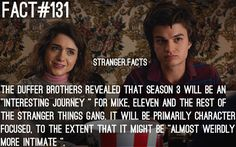 yay! I love these characters so much and want to learn more about all of them!! Stranger Things 2, Stranger Danger, Eggo Waffles, It Cast, Facts, Mouth Breather, Fandoms, Good Things, Geek Stuff