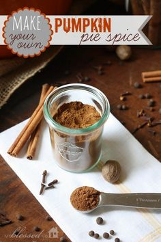 Make Your Own Pumpkin Pie Spice | MyBlessedLife.net