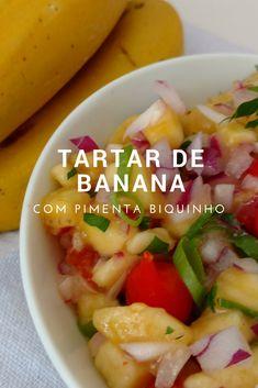 Tartar de banana com pimenta biquinho em conserva uma combinação de sabores incrível!