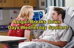 Days of Our Lives Spoilers: Abigail Breaks Down Over Chad's Betrayal, Dario Offers Comfort – Eli's Arrival Leaves Valerie on Edge | Celeb Dirty Laundry