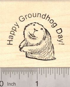Happy Groundhog Day rubber stamp (G7912) $9 at RubberHedgehog.com