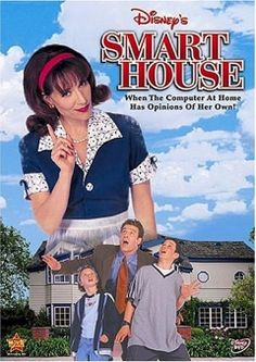 Smart House,,only 90's kids would understand.... I was literally just telling people about this movie last week. Lol