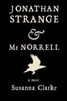 Manelle Oliphant Illustration Recorded Book Recommendation: Jonathan Strange and Mr. Norrell » Manelle Oliphant Illustration