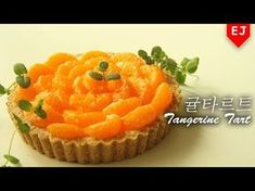 (no ovrn dessert recipe) How to make Tangerine Tart /EJ recipe Dessert Recipes, Desserts, No Bake Cake, Donuts, Cheesecake, Muffin, Food And Drink, Thanksgiving, Baking