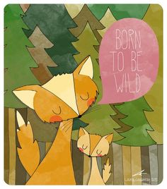 Born to be wild by Laura Caldentey, via Behance