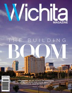 Wichita Magazine | Volume 2, Issue 10