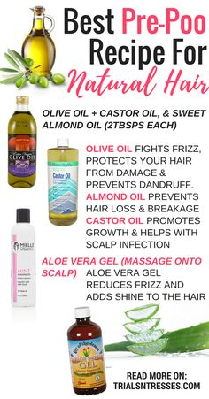 Best Pre-Poo Recipe For Natural Hair To Help You Have Beautiful Moisturized Hair