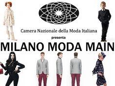 CNMI presenta il nuovo evento Milano Moda Main - Eventi - diModa - Il portale... di moda