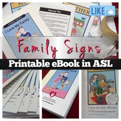 ASL ebook - Family Signs. Free printable eBook to celebrate Family Day! Includes ASL signs for mom, dad, brother, sister, grandma, grandpa, aunt, uncle, cousin (boy and girl), baby and I love you. This is great if you are using baby sign language and want to reinforce your family signs with your baby. Available from www.iCANsign.com