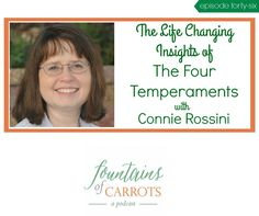 After Haley discovered Connie Rossini's wonderful books about spiritual growth plans for children's temperaments, we knew we needed to have an episode dedicated to the four temperaments…