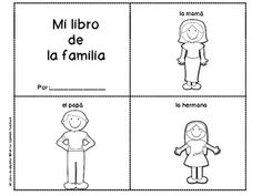 """This mini-book will help your students remember vocabulary you have already explored in your classes.  The mini-book include simple vocabulary and pictures. This  can be used as """"pictionaries"""" to support your units.  Your students will have to cut, color and put the pages together.    Vocabulary:  la mamá, el papá, el hermano, la hermana, el bebé, el abuelo, la abuela, el gato, el perro."""