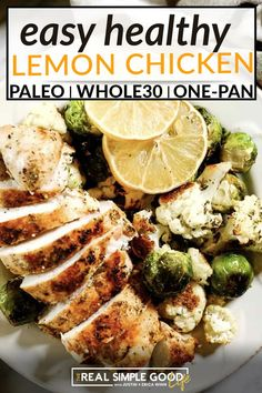 This easy lemon chicken is such a quick dinner and the perfect Whole30 one pan meal! Simple ingredients sometimes make the best meals and this recipe proves that. Deliciously seasoned lemon chicken paired with some roasted veggies – here's your new go-to easy weeknight dinner! Not only is this easy lemon chicken light, refreshing and tasty, it also so quick to prep. All you do it zest a lemon and prep the brussels and cauliflower. | @realsimplegood #paleodiet #healthylemonchicken Chicken And Roasted Veggies, Paleo Recipes, Whole Food Recipes, Chicken With Italian Seasoning, Easy Weeknight Dinners, Paleo Dinner, Lemon Chicken, Chicken Recipes, Stuffed Peppers