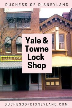 Yale & Towne Lock Shop on Disneyland's Main Street USA [Closed] Disneyland History, Disneyland Main Street, Lock Shop, Usa, Shopping, U.s. States