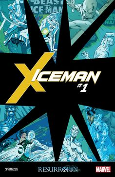 Iceman is finally getting the focus he deserves in his own solo series in 2017.