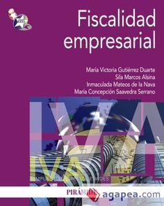 Fiscalidad empresarial / María Victoria Gutiérrez Duarte... [et al.] (2013)