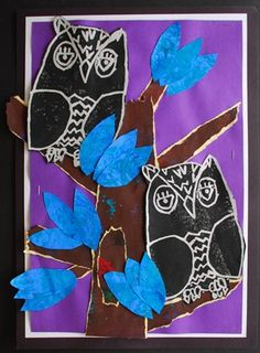 Collage Owl Prints - grade 2  This is interesting.  The owls were prints.  Perhaps they were Styrofoam prints.  The tree is torn paper with white edges showing.  Makes a nice composition.