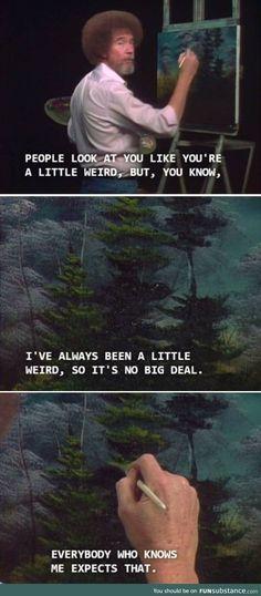 I'm very weird