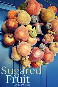 Sugared Fruit Fall Wreath Tutorial - Mad in Crafts