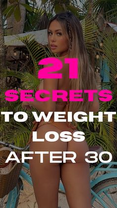How to Lose Weight for Women After 30 with Only 21 Secrets. 👈Click on The Image To Learn More. #fitnessmotivation, #fatloss, #flatbelly, #weightloss, #loseweighttoday, #losebellyfat, #fitnessaddict, #bellyfat, #getfit, #getslim, #fitness, #fitlife, #effectiveweightloss, #burnfat, #quickweightloss