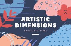 Artistic Dimension Abstract Patterns By Pixelbuddha Artistic Dimensions is blots, stains, strokes, abstract images — 50 vector elements and 24 patterns in total, filled with the energy of our team and fitting so many creative projects you bear in mind! Watercolor Kit, Watercolor Pattern, Abstract Pattern, Watercolor Branding, Business Leaflets, Vector Pattern, Pattern Design, Art Design, Graphic Design