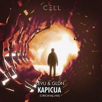 KEVU & GLDN - Kapicua (Radio Edit) *SUPPORTED BY BLASTERJAXX* by CELL Recordings on SoundCloud