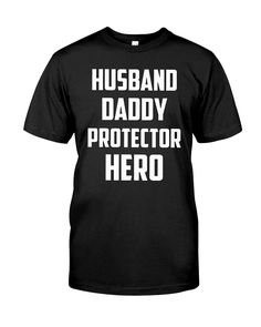 7300ab319 CHECK OUT OTHER AWESOME DESIGNS HERE! Husband Daddy Protector Hero Shirts  make great graphic novelty