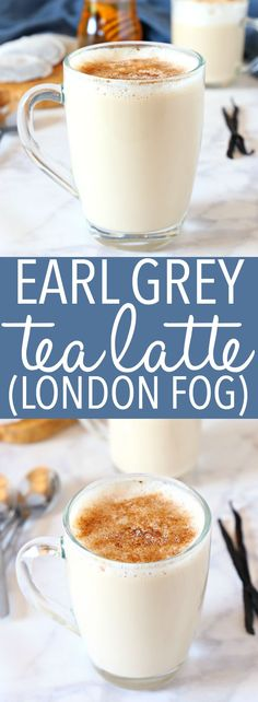 This Earl Grey Vanilla Tea Latte or London Fog is a simply delicious and popular coffee shop drink that\'s so easy to make at home! And it calls for real, healthy ingredients - it\'s low in fat, can be made dairy-free, and it\'s free of refined sugars!  Recipe from thebusybaker.ca! #earlgrey #tealatte