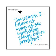 Another very favourite storybook from my childhood Alice And Wonderland Quotes, Daily Motivational Quotes, Monday Motivation, Daydream, My Favorite Things, Believe, Family Kids, Children, Hot