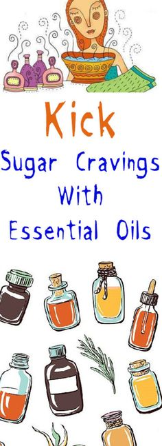 Kick Sugar Cravings With Essential Oils -