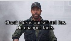 Post with 6457 votes and 202707 views. Tagged with funny, chuck norris; Shared by TheNavihasspoken. The Legend, Chuck Norris. Funny Memes Images, Funny Photos, Funny Jokes, Hilarious, Funniest Photos, Best Chuck Norris Jokes, Chuck Norris Movies, Filthy Memes, Daily Funny