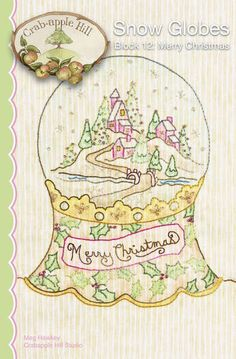 Crabapple Hill Quilt Pattern - Hand Embroidery  2533 Merry Christmas Snow Globes Block 12