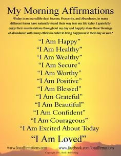 Morning affirmations. Start every day in the right direction! http://www.loaaffirmations.com