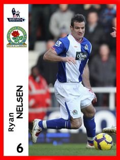 Ryan Nelsen, played for Blackburn Rovers in season 2010-11