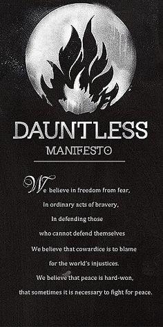 Divergent by Veronica Roth | Divergent series | Dauntless Manifesto