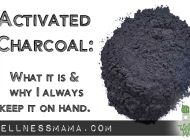 Activated Charcoal Uses and Benefits - why to keep it on hand