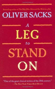 A Leg to Stand On by Oliver Sacks http://www.amazon.com/dp/0684853957/ref=cm_sw_r_pi_dp_gJJNvb1MYT0G3
